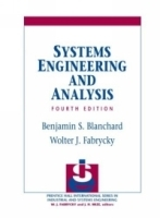Systems Engineering and Analysis (4th Edition) (Prentice-Hall International Series in Industrial and Systems) артикул 3964b.