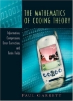 The Mathematics of Coding Theory артикул 3968b.