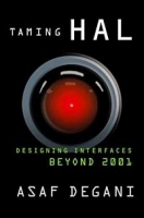 Taming HAL : Designing Interfaces Beyond 2001 артикул 3975b.
