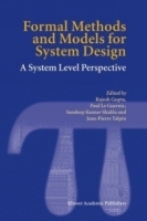 Formal Methods and Models for System Design : A System Level Perspective артикул 4011b.