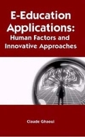E-Education Applications: Human Factors and Innovative Approaches артикул 4015b.