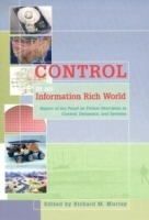 Control in an Information Rich World: Report of the Panel on Future Directions in Control, Dynamics, and Systems артикул 4021b.