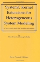SystemC Kernel Extensions for Heterogeneous System Modeling : A Framework for Multi-MoC Modeling & Simulation артикул 4023b.