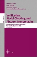 Verification, Model Checking, and Abstract Interpretation : 4th International Conference, VMCAI 2003, New York, NY, USA, January 9-11, 2003, Proceedings (Lecture Notes in Computer Science) артикул 4027b.